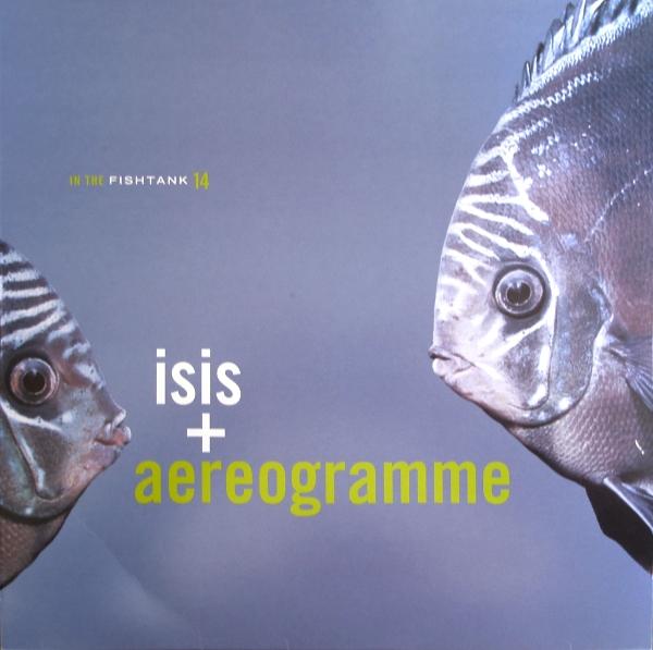 Isis + Aereogramme